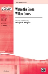 Where the Green Willow Grows