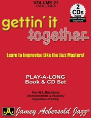 Jamey Aebersold Jazz, Volume 21: Gettin' It Together