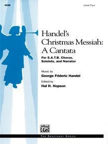 Handel's Christmas Messiah: A Cantata