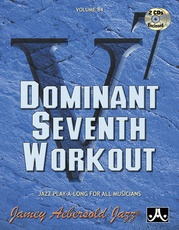 Jamey Aebersold Jazz, Volume 84: Dominant Seventh Workout