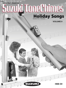 Suzuki Tonechimes, Volume 9: Holiday Songs