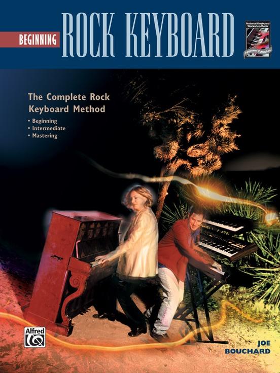 The Complete Rock Keyboard Method: Beginning Rock Keyboard