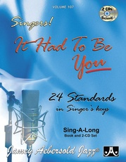 Jamey Aebersold Jazz, Volume 107: Singers!: It Had to Be You