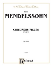 Children's Pieces, Opus 72