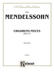 Children's Pieces, Opus 72