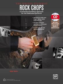 The Serious Guitarist: Rock Chops