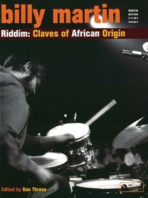 Billy Martin: Riddim---Claves of African Origin