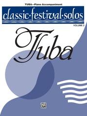 Classic Festival Solos (Tuba), Volume 2 Piano Acc.