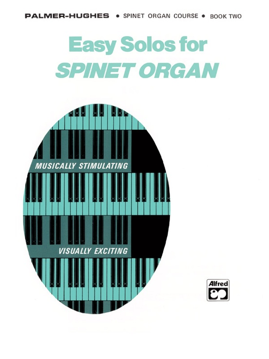 Easy Solos for Spinet Organ, Book 2