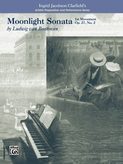 Moonlight Sonata, 1st Movement-Artistic Preparation and Performance Series