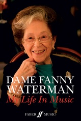 Dame Fanny Waterman: My Life in Music