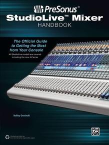 PreSonus® StudioLive™ Mixer Handbook