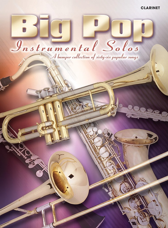Big Pop Instrumental Solos for Clarinet (Revised)