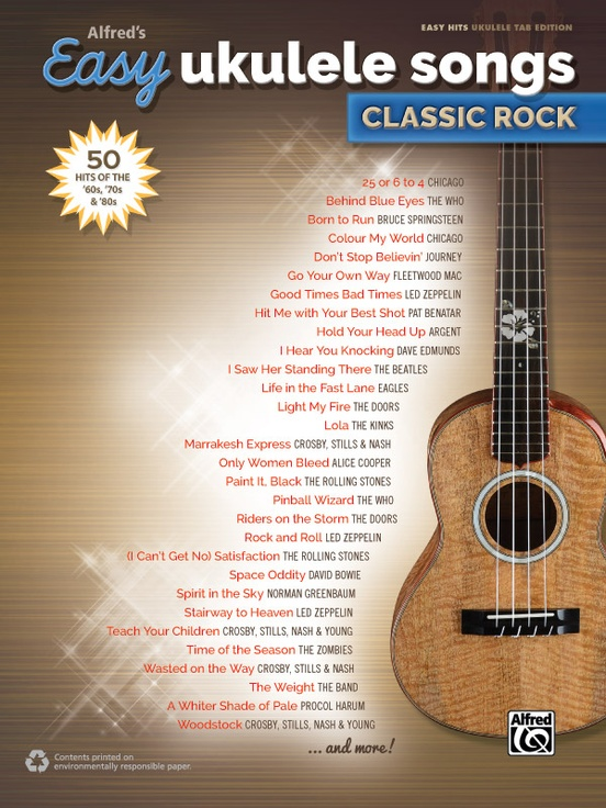 Alfreds Easy Ukulele Songs Classic Rock Easy Hits Ukulele Book