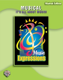 Music Expressions™ Grade 6 (Middle School 1): Musical: It's All About Music! (Student Edition)