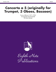 Concerto a 5 (originally for Trumpet, 3 Oboes, Bassoon)