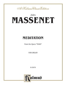 Meditation (from the Opera <I>Thaïs</I>)