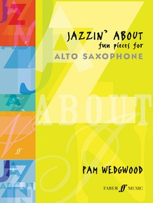 Jazzin' About: Fun Pieces for Alto Saxophone