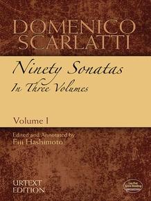 Domenico Scarlatti: Ninety Sonatas in Three Volumes, Volume I