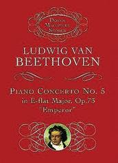 """Piano Concerto No. 5 in E-flat Major, Opus 73 (""""Emperor"""")"""
