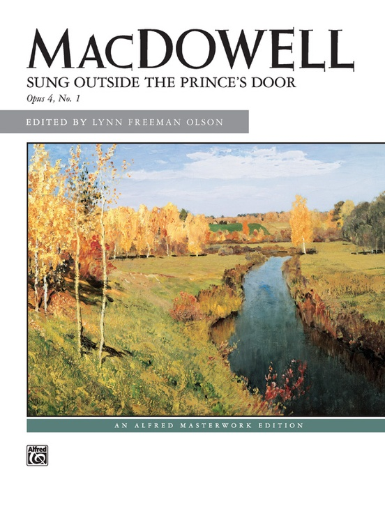 MacDowell: Sung Outside the Prince's Door