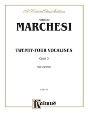 Twenty-four Vocalises for Soprano, Opus 3