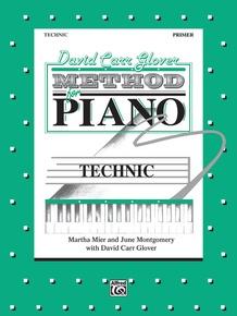 David Carr Glover Method for Piano: Technic, Primer