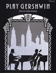 Play Gershwin for Cello