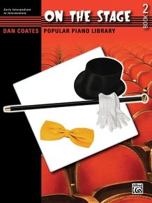 Dan Coates Popular Piano Library: On the Stage, Book 2