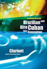 Brazilian and Afro-Cuban Jazz Conception: Clarinet