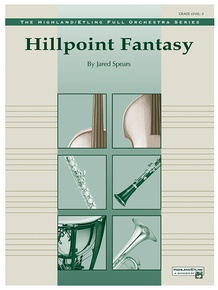 Hill Point Fantasy (Overture for Orchestra)