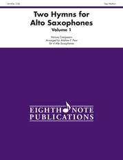 Two Hymns for Alto Saxophones, Volume 1