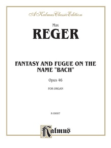 Fantasy and Fugue on the Name of Bach