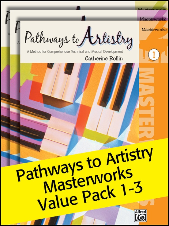 Pathways to Artistry: Masterworks 1-3 (Value Pack)