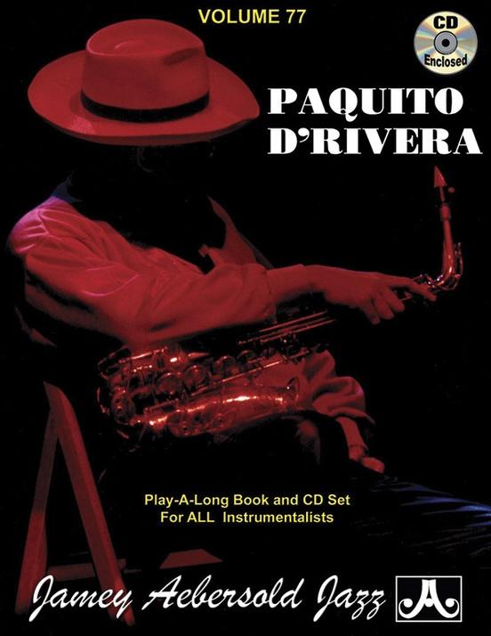 El cubano Paquito D' Rivera inaugurará ciclo de jazz en ...