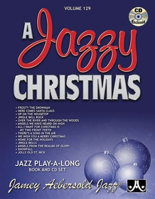 Jamey Aebersold Jazz, Volume 129: A Jazzy Christmas