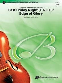 Last Friday Night (T.G.I.F.) / Edge of Glory