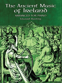 Ancient Music of Ireland: Arranged for Piano