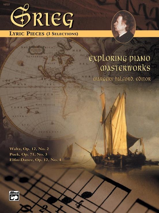 Exploring Piano Masterworks: Lyric Pieces (3 Selections)
