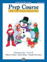 Alfred's Basic Piano Prep Course: Christmas Joy! Book E