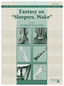 "Fantasy on ""Sleepers, Wake"""
