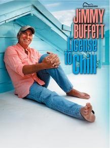 Jimmy Buffett: License to Chill