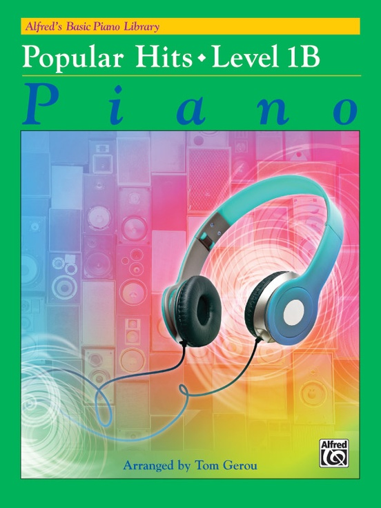 Alfred's Basic Piano Library: Popular Hits, Level 1B