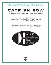 Catfish Row (Symphonic Suite Based on <I>Porgy and Bess</I>)