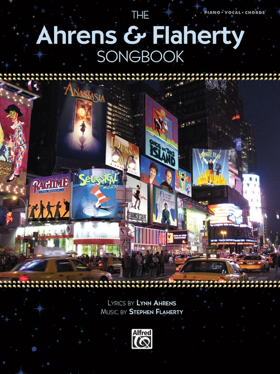 The Ahrens & Flaherty Songbook (Revised & Updated)