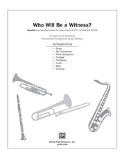Who Will Be a Witness?