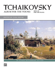 Tchaikovsky: Album for the Young, Opus 39