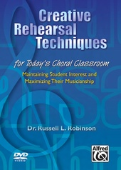Creative Rehearsal Techniques for Today's Choral Classroom