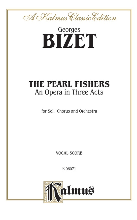 The Pearl Fishers - An Opera in Three Acts