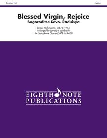 Blessed Virgin, Rejoice